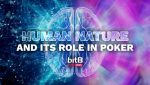 Human nature and its role in poker